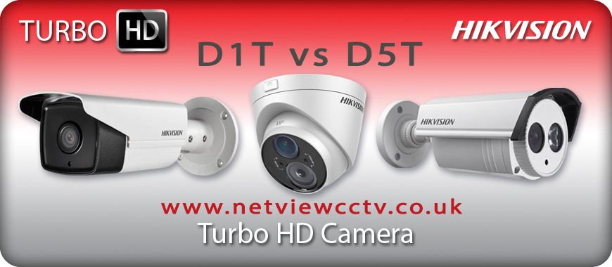 Hikvision HD Turbo HD D1T vs D5T Cameras