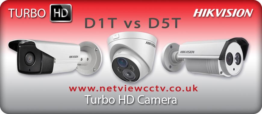 Hikvision HD Turbo HD D1T vs D5T Cameras